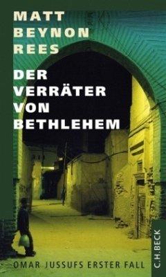 Der Verräter von Bethlehem / Ein Fall für Omar Jussufs Bd.1 - Rees, Matt Beynon