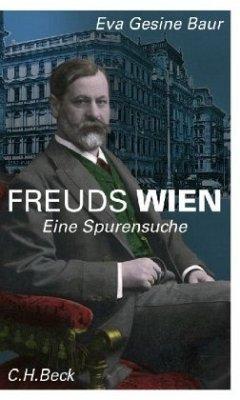 Freuds Wien - Baur, Eva Gesine