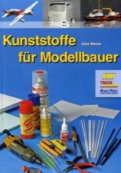 Kunststoffe für Modellbauer