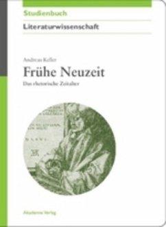 Frühe Neuzeit - Keller, Andreas
