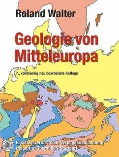 Geologie von Mitteleuropa - Walter, Roland