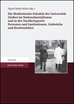 Die Medizinische Fakultät der Universität Gießen 1607 bis 2007. Band II