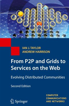 From P2P to Web Services and Grids - Taylor, Ian J.;Harrison, Andrew