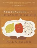 New Flavours of the Lebanese Table