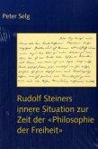 Rudolf Steiners innere Situation zur Zeit der