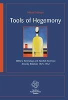 Tools of Hegemony - Nilsson, Mikael