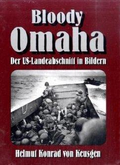 Bloody Omaha - Keusgen, Helmut K. von