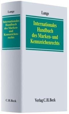 Internationales Handbuch des Marken- und Kennzeichenrechts - Lange, Paul