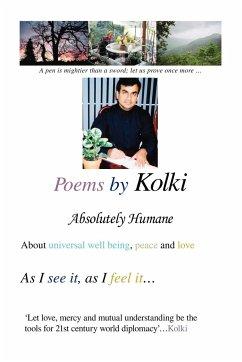 Poems by Kolki: Absolutely Humane - Kolki