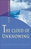 The Cloud of Unknowing: For Everyone