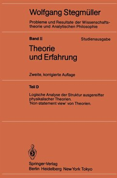 Logische Analyse der Struktur ausgereifter physikalischer Theorien 'Non-statement view' von Theorien - Stegmüller, Wolfgang Stegmüller, Wolfgang