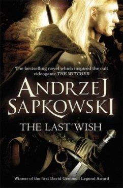 The Last Wish - Sapkowski, Andrzej