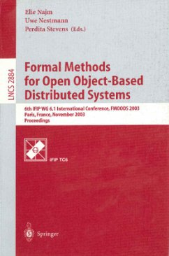 Formal Methods for Open Object-Based Distributed Systems - Najm, Elie / Nestmann, Uwe / Stevens, Perdita (eds.)