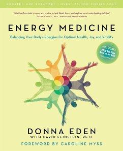 Energy Medicine: Balancing Your Body´s Energies...