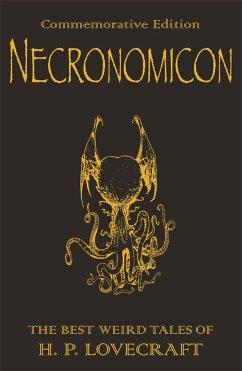 The Necronomicon - Lovecraft, Howard Ph.