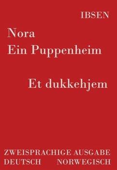 Nora - Ein Puppenheim / Et dukkehjem - Ibsen, Henrik