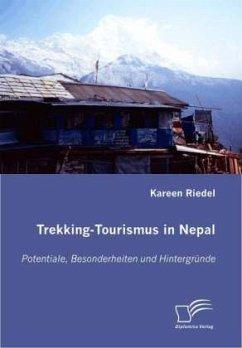 Trekking-Tourismus in Nepal - Riedel, Kareen