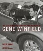 The Legendary Custom Cars and Hot Rods of Gene Winfield