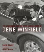 The Legendary Custom Cars and Hot Rods of Gene ...