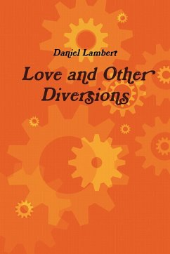 Love and Other Diversions - Lambert, Daniel