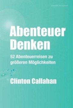 Abenteuer Denken - Callahan, Clinton
