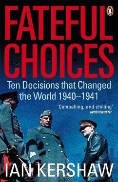 Fateful Choices - Kershaw, Ian