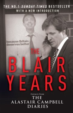 The Blair Years - Campbell, Alastair