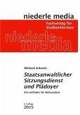Staatsanwaltlicher Sitzungsdienst & Plädoyer
