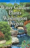 Water Garden Plants for Washington and Oregon