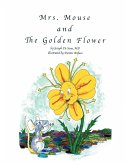Mrs. Mouse and the Golden Flower