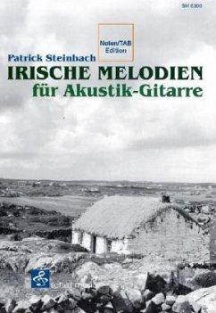 Irische Melodien für Akustik-Gitarre, m. Audio-CD