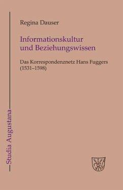 Informationskultur und Beziehungswissen - Dauser, Regina