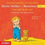 Kleine Helden - Riesenwut - Rudi geht in die Luft