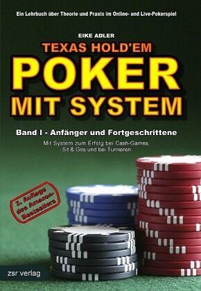 Texas Hold'em - Poker mit System - Adler, Eike