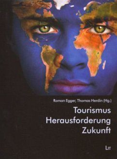 Tourismus - Herausforderung - Zukunft