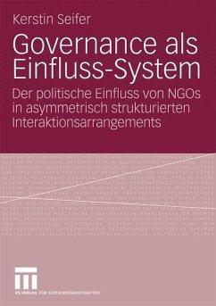 Governance als Einfluss-System - Seifer, Kerstin