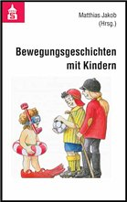 Bewegungsgeschichten mit Kindern