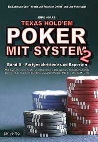 Texas Hold'em - Poker mit System 2 - Adler, Eike