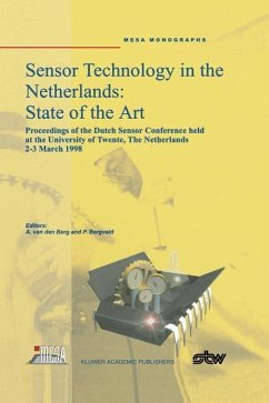 Sensor Technology in the Netherlands: State of the Art - Berg, Albert van den / Bergveld, Piet (eds.)