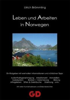 Leben und Arbeiten in Norwegen - Brömmling, Ulrich