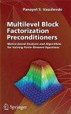 Multilevel Block Factorization Preconditioners