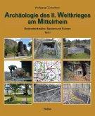 Archäologie des II. Weltkrieges am Mittelrhein