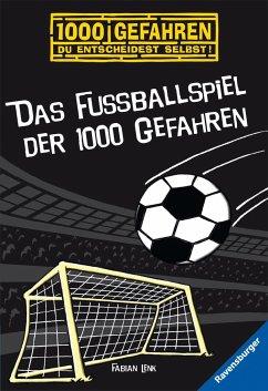 Das Fußballspiel der 1000 Gefahren / 1000 Gefahren Bd.10 - Lenk, Fabian
