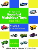 The Big Book of Superfast Matchbox Toys: 1969-2004, Volume 2: Product Lines and Indexes