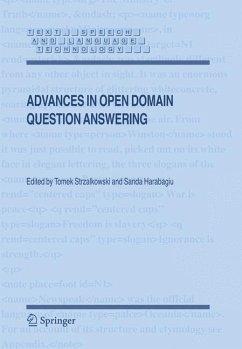 Advances in Open Domain Question Answering - Strzalkowski, Tomek / Harabagiu, Sanda (eds.)