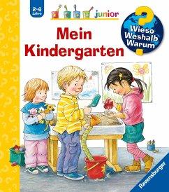 Mein Kindergarten / Wieso? Weshalb? Warum? Junior Bd.24 - Rübel, Doris
