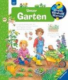Unser Garten / Wieso? Weshalb? Warum? Bd.43
