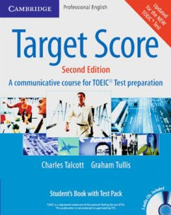 Student's Book, w. 2 Audio-CDs and Test Pack / Target Score for TOEIC