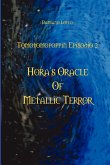 Hora's Oracle of Metallic Terror