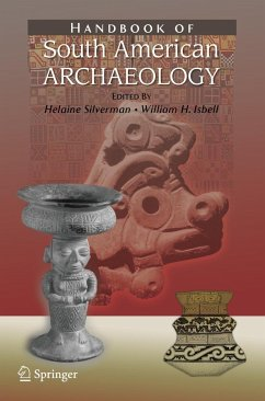 Handbook of South American Archaeology - Silverman, Helaine / Isbell, William H. (ed.)
